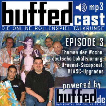 buffedCast Episode 3: jetzt downloaden