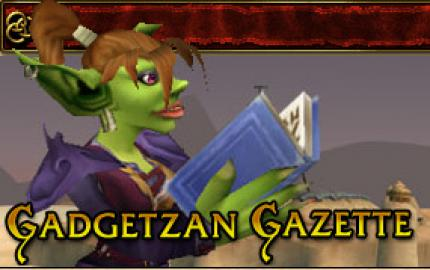 WoW: Gadgetzan Gazette