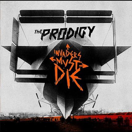 The Prodigy - Invaders must die [Elektro-Punk]