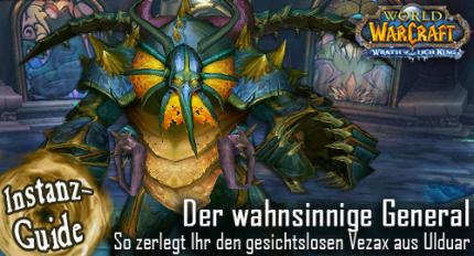 WoW: Guide zu General Vezax