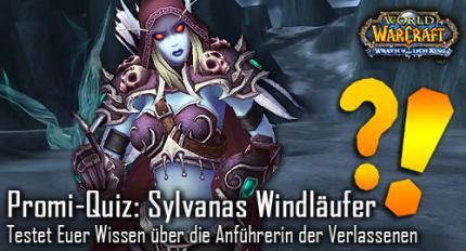 WoW: Promi Quiz - Sylvanas Windläufer