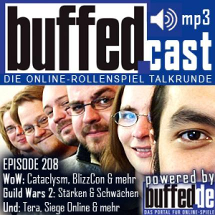 buffedCast 208: WoW: Cataclysm, BlizzCon, Tera, Guild Wars 2, Siege Online