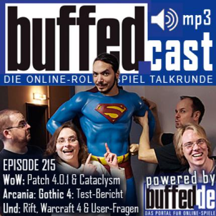 buffedCast 215: WoW Patch 4.0.1, Cataclysm, Arcania: Gothic 4