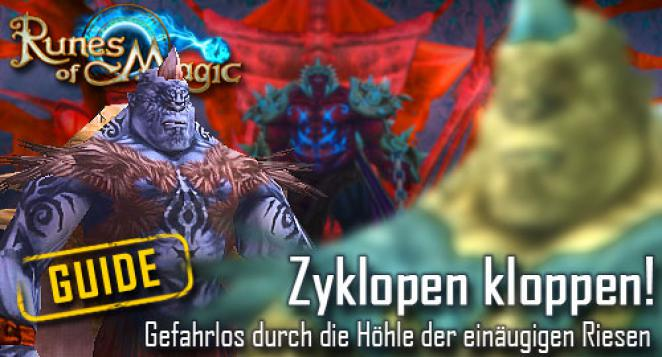 Runes of Magic Guide: Höhle der Zyklopen