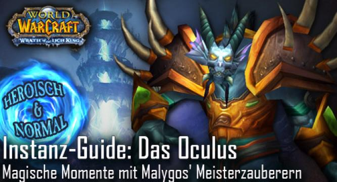 WoW-Guide: Das Oculus