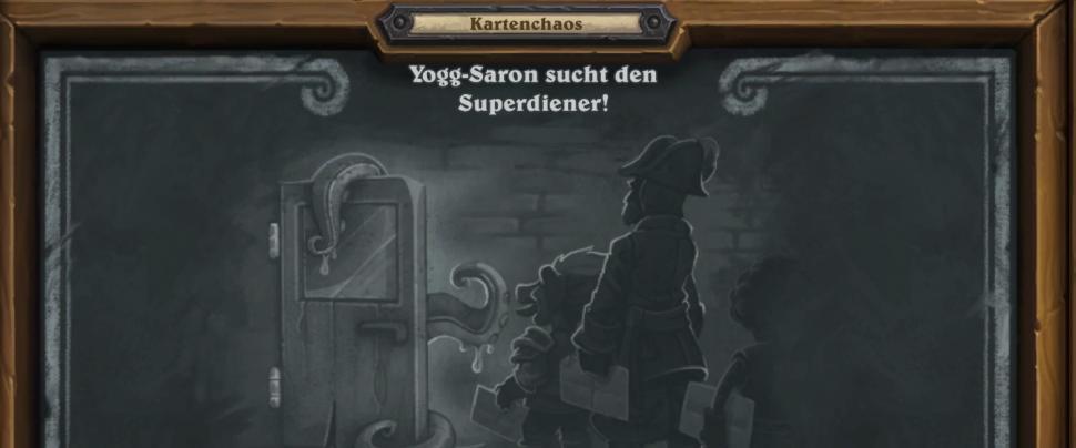 Kartenchaos - Yogg-Saron sucht den Superdiener