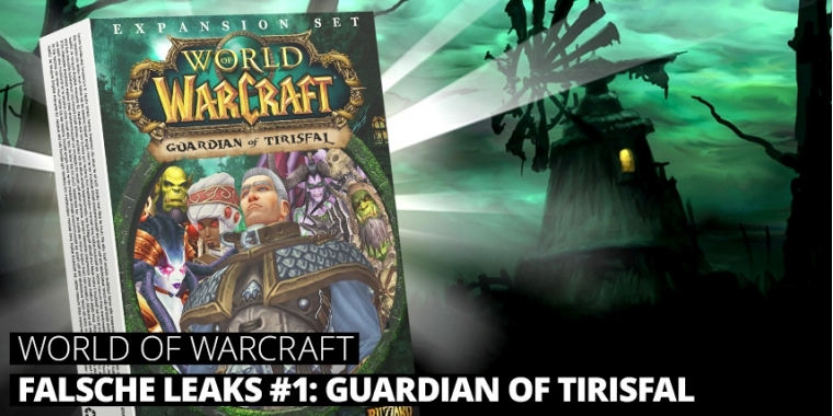 WoW: Ist Guardian of Tirisfal das nächste Add-on? (Spoiler: Nä!)