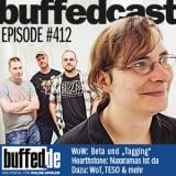 buffedCast 413: Warlords of Draenor, World of Tanks, Hearthstone und weitere Themen
