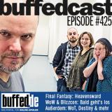 buffedCast 425: Final Fantasy, WoW, World of Tanks und weitere Themen