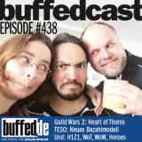 buffedCast 438: Guild Wars 2, The Elder Scrolls Online, Heroes, WoW Patch 6.1 und mehr!