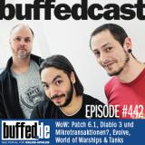 buffedCast 442: WoW, Diablo 3 & Mikrotransaktionen, World of Warships